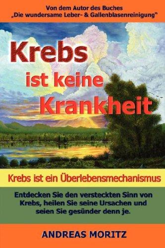 9780979275746: Krebs ist keine Krankheit -- Krebs ist ein Überlebensmechanismus (German Edition)