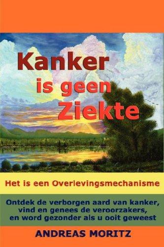 9780979275791: Kanker is geen Ziekte (Dutch Edition)