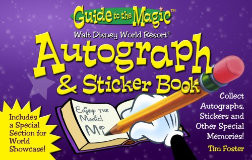9780979275838: Walt Disney World Deluxe Autograph & Sticker Book