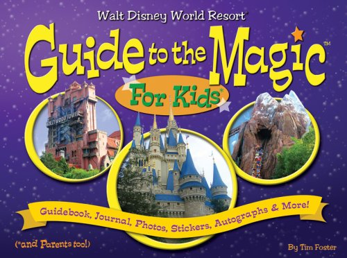 9780979275845: Walt Disney World Guide to the Magic for Kids