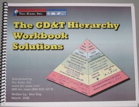 9780979278136: Solutions to accompany The GD&T Hierarchy Workbook (The Hierarchy of Geometric Dimensioning and Tole