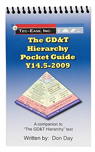 9780979278174: The GD&T Hierarchy Pocket Guide - Y14.5-2009 (The GD&T Hierarchy Collection on Geometric Dimensionin