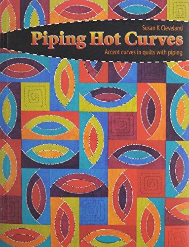 9780979280108: Piping Hot Curves