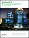 9780979281129: 3ds Max 2010 Architectural Visualization - Advanced to Expert