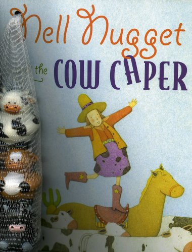 9780979282027: Nell Nugget and the Cow Caper