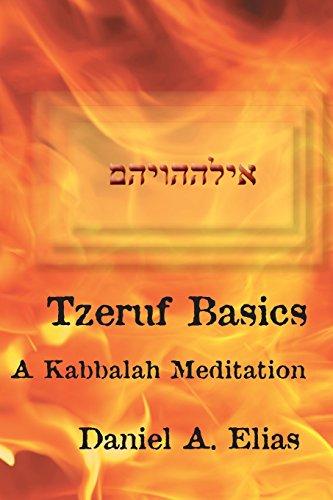 9780979282607: Tzeruf Basics: A Kabbalah Meditation