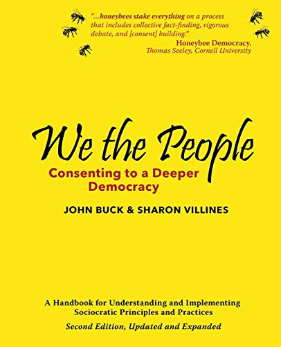 9780979282737: We the People: Consenting to a Deeper Democracy