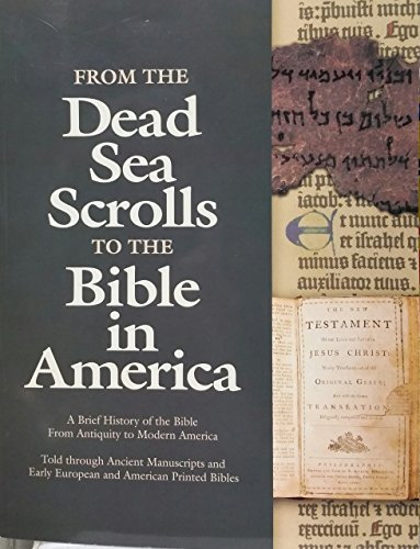 From the Dead Sea Scrolls to the: Lee Biondi