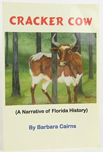 9780979288500: Cracker Cow: A Narrative of Florida History