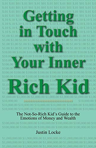 Getting in Touch with Your Inner Rich Kid: Justin Locke
