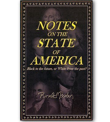 9780979291005: Notes On The State Of America: Black to the Future, or White from the Past?