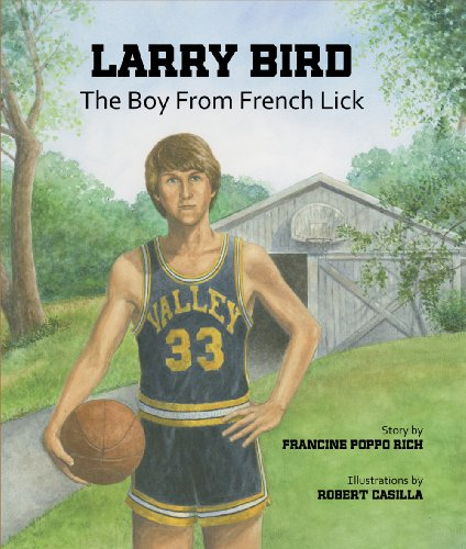 9780979291821: Larry Bird: The Boy from French Lick