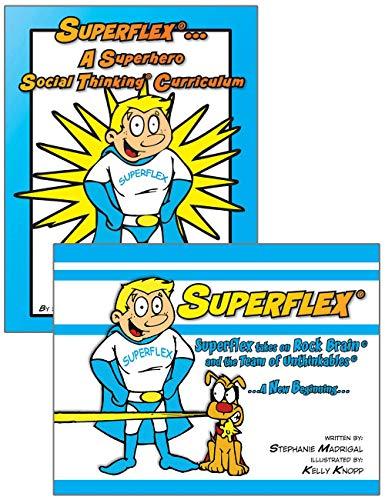 Superflex . A Superhero Social Thinking Curriculum: Michelle Garcia Winner,
