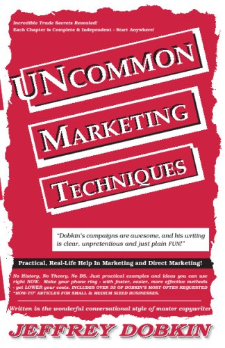9780979292439: Uncommon Marketing Techniques: Practical Real-Life Help In Marketing And Direct Marketing