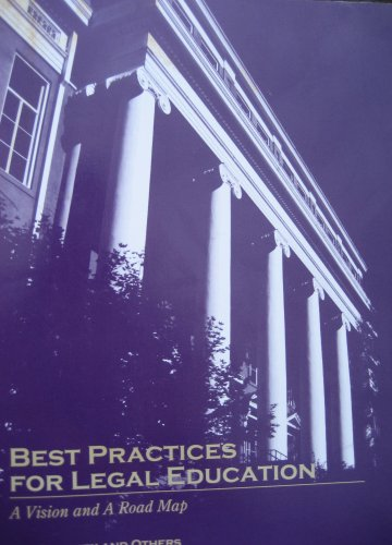 9780979295508: Best Practices for Legal Education: A Vision and a Road Map