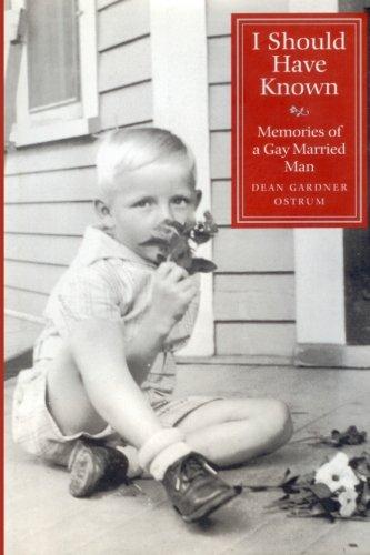 I Should Have Known: Memories of a: Ostru, Dean Gardner