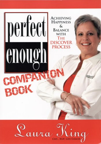 Perfect Enough Companion Book: Laura King
