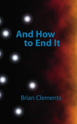 And How To End It: Brian Clements