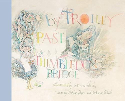 By Trolley Past Thimbledon Bridge: Bryan, Ashley