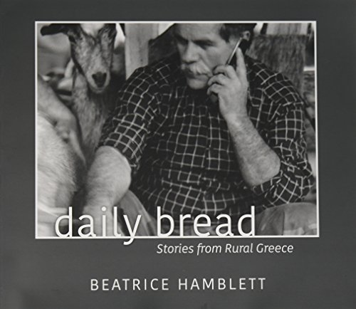 9780979301612: Daily Bread Stories from Rural Greece