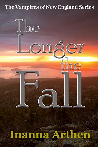 9780979302824: The Longer the Fall: The Vampires of New England Series