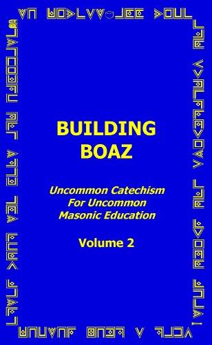 Building Boaz - Uncommon Catechism for Uncommon: Dr. John S.