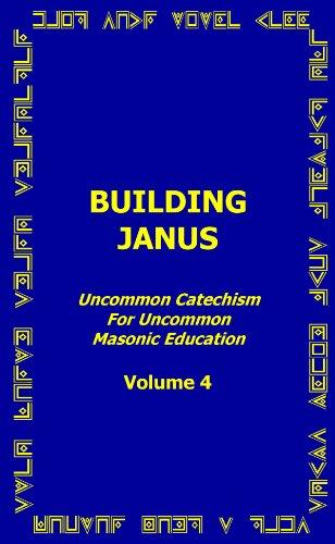 Building Janus - Uncommon Catechism for Uncommon: Dr. John S.