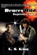 9780979307980: Deuces Wild: Beginners' Luck