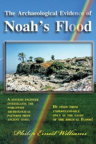 9780979310225: The Archaeological Evidence of Noah's Flood