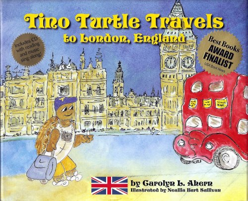 9780979315800: Tino Turtle Travels to London, England (Mom's Choice Awards Recipient)