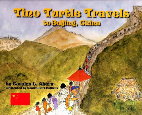 9780979315848: Tino Turtle Travels to Beijing, China --- (A Mom's Choice Awards Recipient)