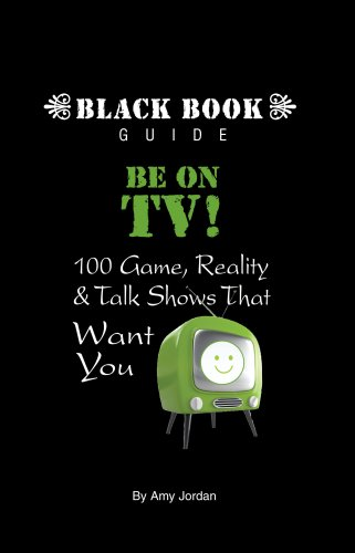 Be On TV! 100 Game, Reality & Talk Shows That Want You: Amy Jordan