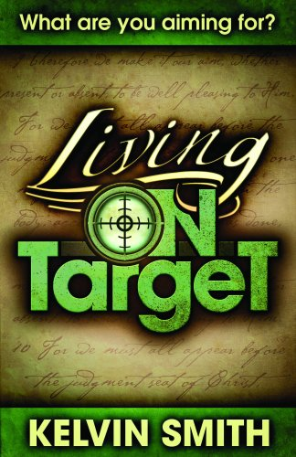 9780979319242: Living on Target: What Are You Aiming For?