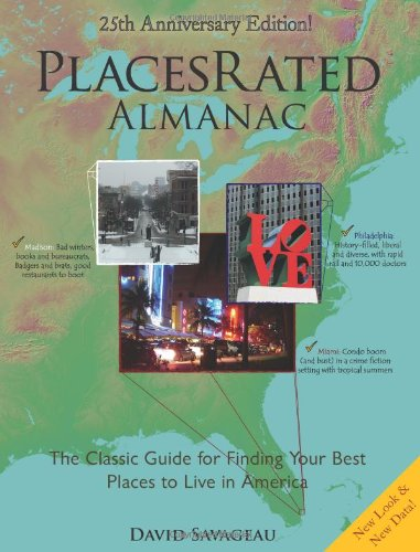9780979319907: Places Rated Almanac: The Classic Guide for Finding Your Best Places to Live in America (Places Rated Alamanac)
