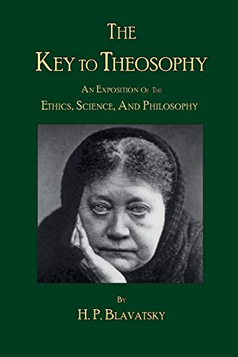 9780979320521: The Key to Theosophy by H. P. Blavatsky