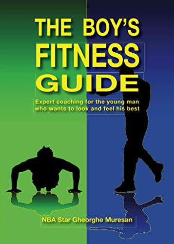 9780979321917: The Boy's Fitness Guide: Expert Coaching for the Young Man Who Wants to Look and Feel His Best (English)