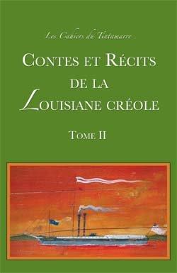 9780979323089: Contes Et Recits de La Louisiane Creole, Tome II