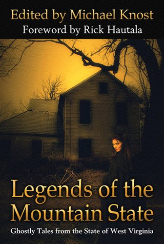 9780979323607: Legends of the Mountain State