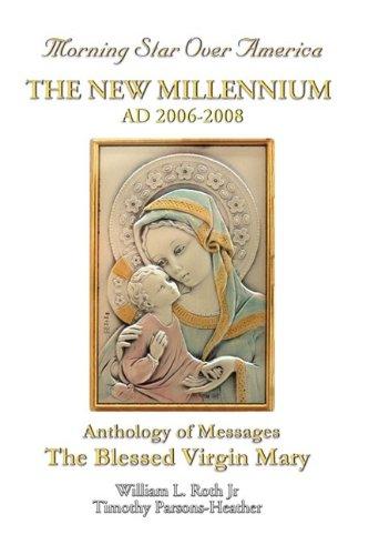 The New Millennium - Ad 2006-2008: William L. Roth