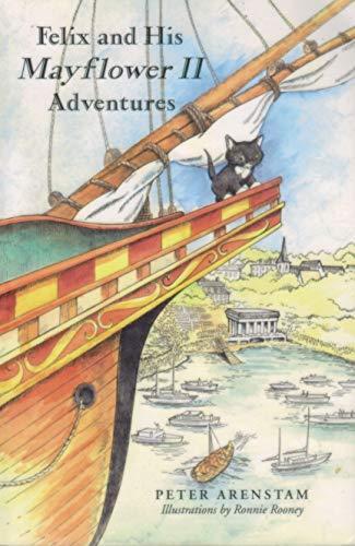 9780979334818: Felix and His Mayflower II Adventures