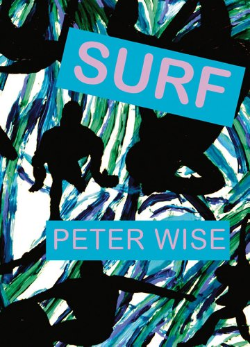 Surf: Peter Wise