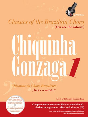 9780979339653: Chiquinha Gonzaga 1 Classics of the Brazilian Choro (Choro Music Presents)
