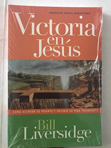 9780979340949: Victoria en' Jesus (Como Aceptar Su Muerte Y Recibir Su Vida Triunfante)