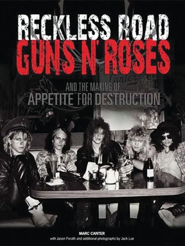 9780979341878: Reckless Road: Guns N' Roses and the Making of Appetite for Destruction