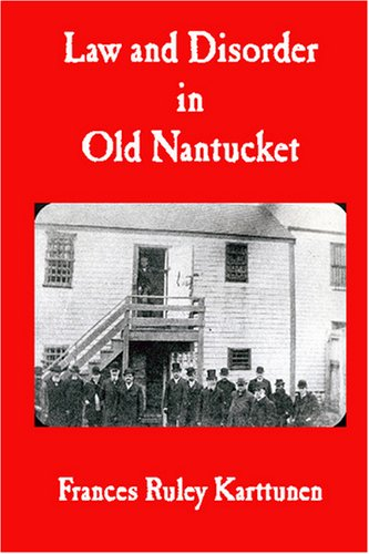 9780979342301: Law and Disorder in Old Nantucket