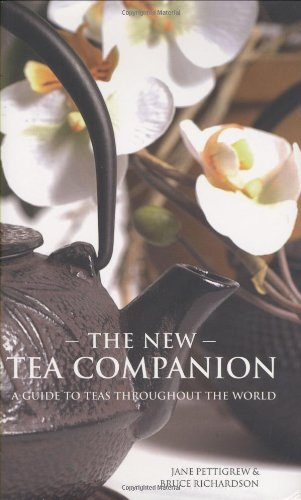 9780979343179: The New Tea Companion: A Guide to Teas Throughout the World