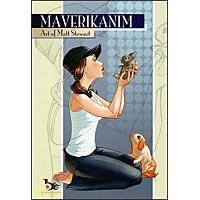 Maverikanim: Art of Matt Stewart: Stewart, Matt