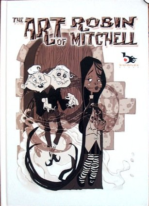 9780979344770: THE ART OF ROBIN MITCHELL Vol 1