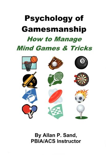 9780979345449: Psychology of Gamesmanship - How to Manage Mind Games and Tricks