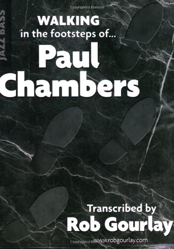 9780979347801: Walking in the footsteps of Paul Chambers